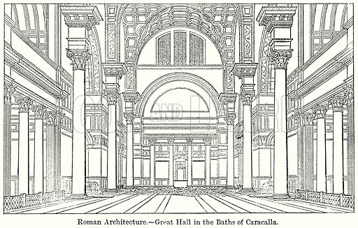 Roman Architecture. – Great Hall in the Baths of Caracalla. Illustration for Blackie's Modern Cyclopedia (1899).