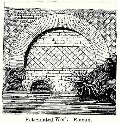 Reticulated Work – Roman. Illustration for Blackie's Modern Cyclopedia (1899).