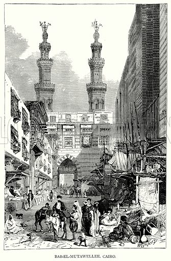Bab-el-Mutawellee, Cairo. Illustration for Blackie's Modern Cyclopedia (1899).