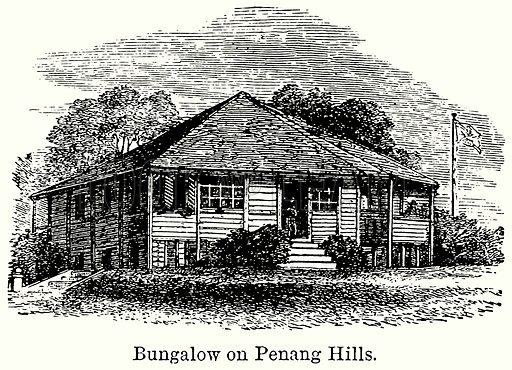 Bungalow on Penag Hills. Illustration for Blackie's Modern Cyclopedia (1899).