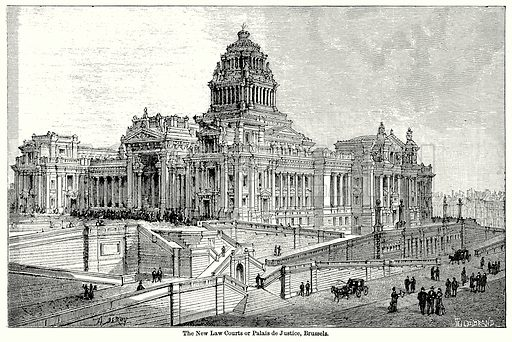 The New Law Courts or Palais de Justice, Brussels. Illustration for Blackie's Modern Cyclopedia (1899).