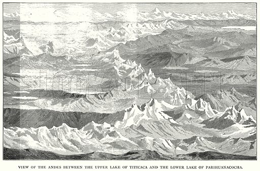 View of the Andes between the Upper Lake of Titicaca and the Lower Lake of Parihuanacocha. Illustration for Blackie's Modern Cyclopedia (1899).