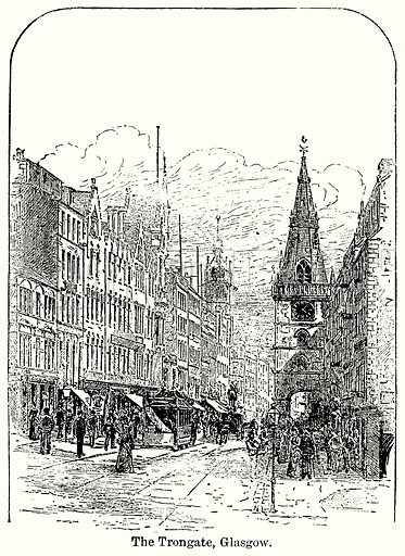 The Trongate, Glasgow. Illustration for Blackie's Modern Cyclopedia (1899).