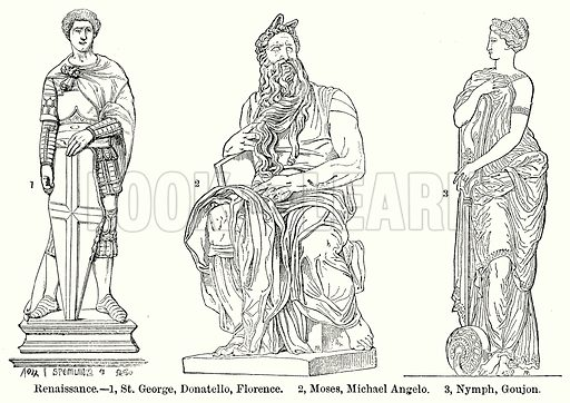 Renaissance.--1, St. George, Donatello, Florence. 2, Moses, Michael Angelo. 3, Nymph, Goujon. Illustration for Blackie's Modern Cyclopedia (1899).