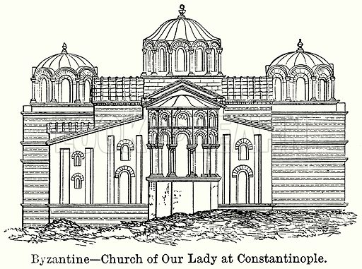 Byzantine--Church of Our Lady at Constantinople. Illustration for Blackie's Modern Cyclopedia (1899).