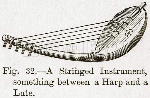 A Stringed Instrument, something between a Harp and a Lute. Illustration for The History of Music by Emil Naumann (Cassell, c 1890).