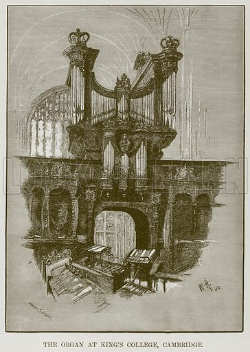 The Organ at King's College, Cambridge. Illustration for The History of Music by Emil Naumann (Cassell, c 1890).
