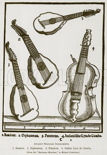 Ancient Stringed Instrumetns. 1. Bandoer. 2. Orpheoreon. 3. Penorcon. 4. Italian Lyra da Gamba. Illustration for The History of Music by Emil Naumann (Cassell, c 1890).
