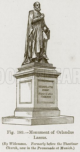 Monument of Orlandus Lassus. Illustration for The History of Music by Emil Naumann (Cassell, c 1890).