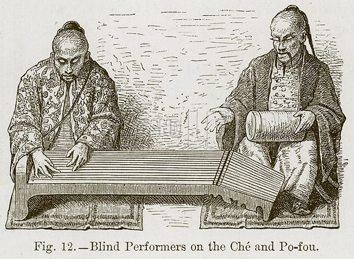 Blind Performers on the Che and Po-Fou. Illustration for The History of Music by Emil Naumann (Cassell, c 1890).