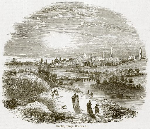 Dublin, Temp. Charles I. Illustration for Old England's Worthies (Sangster, c 1860).