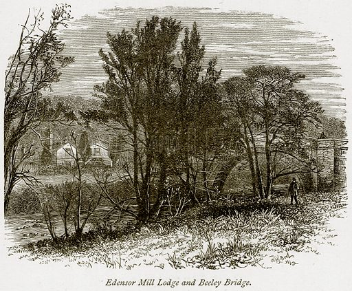 Edensor Mill Lodge and Beeley Bridge. Illustration from The Stately Homes of England by Llewellynn Jewitt and SC Hall (Virtue, 1877).