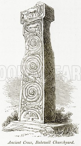 Ancient Cross, Bakewell Churchyard. Illustration from The Stately Homes of England by Llewellynn Jewitt and SC Hall (Virtue, 1877).