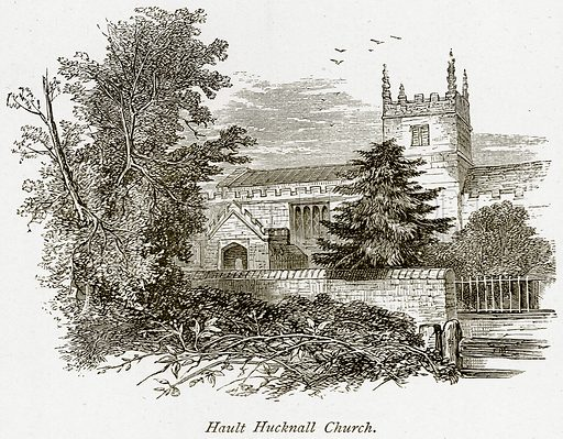 Hault Hucknall Church. Illustration from The Stately Homes of England by Llewellynn Jewitt and SC Hall (Virtue, 1877).