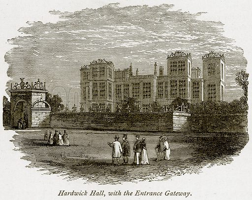 Hardwick Hall, with the Entrance Gateway. Illustration from The Stately Homes of England by Llewellynn Jewitt and SC Hall (Virtue, 1877).
