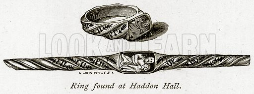 Ring found at Haddon Hall. Illustration from The Stately Homes of England by Llewellynn Jewitt and SC Hall (Virtue, 1877).