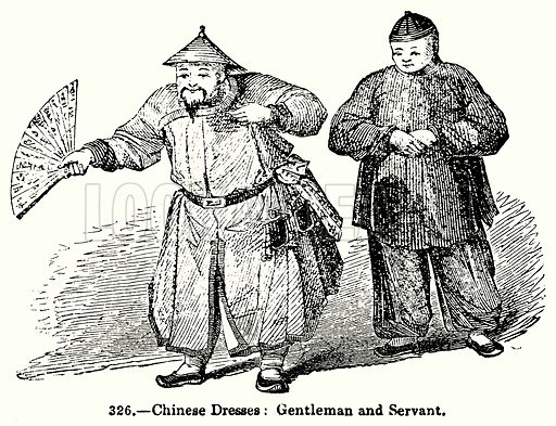 Chinese Dresses: Gentleman and Servant. Illustration for Knight's Pictorial Gallery of Arts (London Printing and Publishing, c 1860).