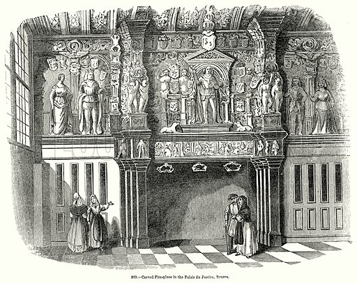 Carved Fire-Place in the Palais du Justice, Bruges. Illustration for Knight's Pictorial Gallery of Arts (London Printing and Publishing, c 1860).