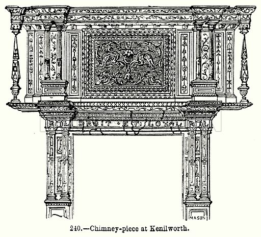 Chimney-Piece at Kenilworth. Illustration for Knight's Pictorial Gallery of Arts (London Printing and Publishing, c 1860).