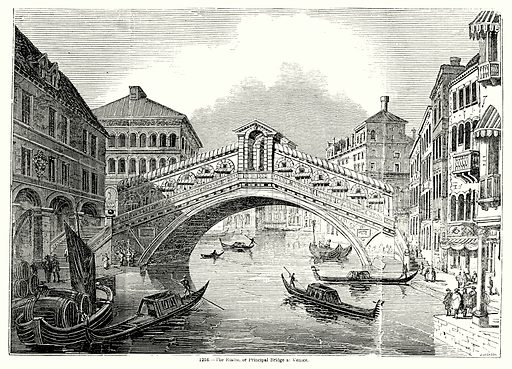 The Rialto, or Principal Bridge at Venice. Illustration for Knight's Pictorial Gallery of Arts (London Printing and Publishing, c 1860).