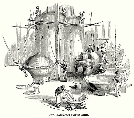 Manufactureing Copper Vessels. Illustration for Knight's Pictorial Gallery of Arts (London Printing and Publishing, c 1860).