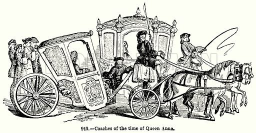 Coaches of the Time of Queen Anne. Illustration for Knight's Pictorial Gallery of Arts (London Printing and Publishing, c 1860).
