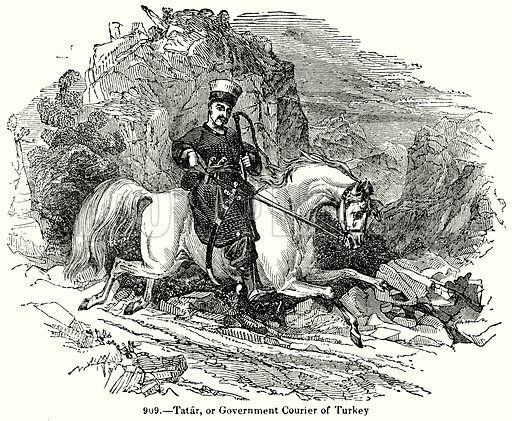 Tatar, or Government Courier of Turkey. Illustration for Knight's Pictorial Gallery of Arts (London Printing and Publishing, c 1860).