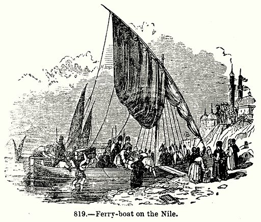 Ferry-Boat on the Nile. Illustration for Knight's Pictorial Gallery of Arts (London Printing and Publishing, c 1860).