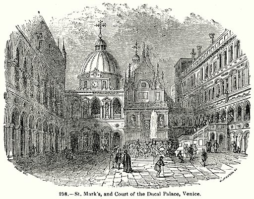 St Mark's and Court of the Ducal Palace, Venice. Illustration for Knight's Pictorial Gallery of Arts (London Printing and Publishing, c 1860).