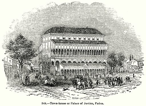 Town-House or Palace of Justice, Padua. Illustration for Knight's Pictorial Gallery of Arts (London Printing and Publishing, c 1860).