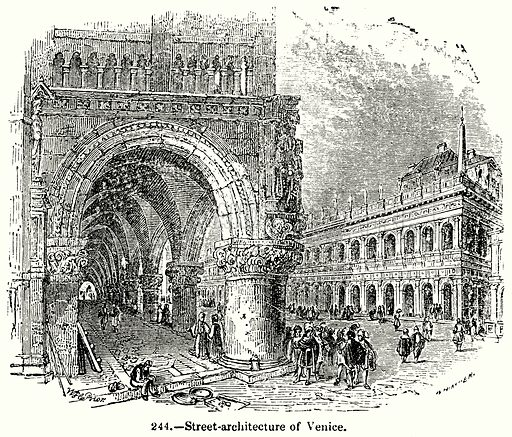 Street-Architecture of Venice. Illustration for Knight's Pictorial Gallery of Arts (London Printing and Publishing, c 1860).