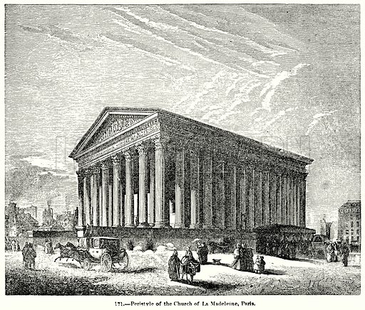 Peristyle of the Church of La Madeleine, Paris. Illustration for Knight's Pictorial Gallery of Arts (London Printing and Publishing, c 1860).