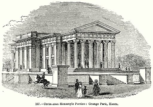 Corinthian Hexastyle Portico: Grange Park, Hants. Illustration for Knight's Pictorial Gallery of Arts (London Printing and Publishing, c 1860).