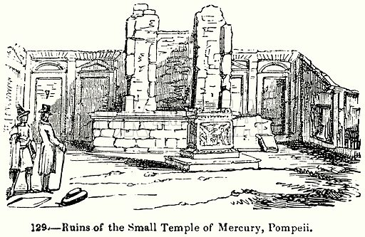 Ruins of the Small Temple of Mercury, Pompeii. Illustration for Knight's Pictorial Gallery of Arts (London Printing and Publishing, c 1860).