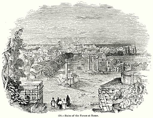 Ruins of the Forum at Rome. Illustration for Knight's Pictorial Gallery of Arts (London Printing and Publishing, c 1860).
