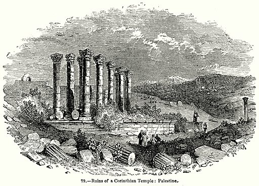 Ruins of a Corinthian Temple: Palestine. Illustration for Knight's Pictorial Gallery of Arts (London Printing and Publishing, c 1860).