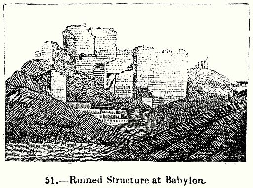 Ruined Structure at Babylon. Illustration for Knight's Pictorial Gallery of Arts (London Printing and Publishing, c 1860).