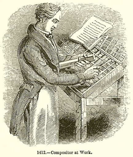 Compositor at Work. Illustration for Knight's Pictorial Gallery of Arts (London Printing and Publishing, c 1860).