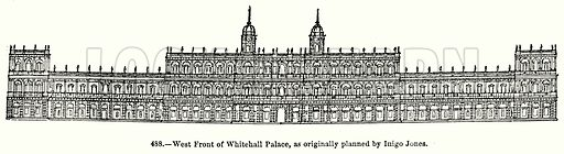 West Front of Whitehall Palace, as Originally Planned by Inigo Jones. Illustration for Knight's Pictorial Gallery of Arts (London Printing and Publishing, c 1860).