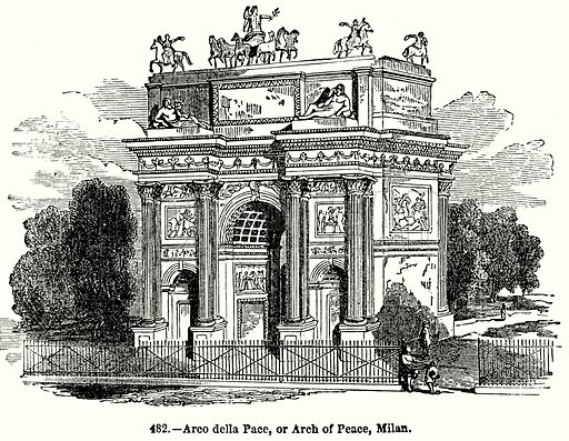 Arco della Pace, or Arch of Peace, Milan. Illustration for Knight's Pictorial Gallery of Arts (London Printing and Publishing, c 1860).