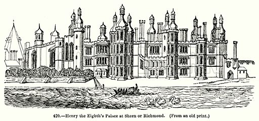 Henry the Eighth's Palace at Sheen or Richmond. Illustration for Knight's Pictorial Gallery of Arts (London Printing and Publishing, c 1860).