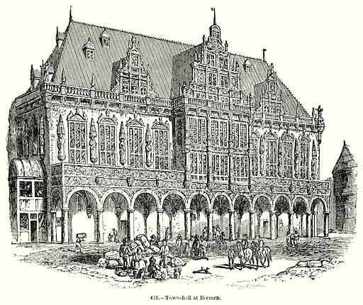 Town-Hall at Bremen. Illustration for Knight's Pictorial Gallery of Arts (London Printing and Publishing, c 1860).