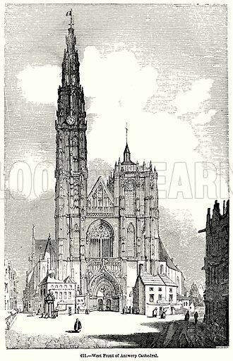 West Front of Antwerp Cathedral. Illustration for Knight's Pictorial Gallery of Arts (London Printing and Publishing, c 1860).
