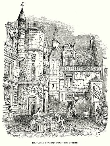 Hotel de Cluny, Paris--15th Century. Illustration for Knight's Pictorial Gallery of Arts (London Printing and Publishing, c 1860).