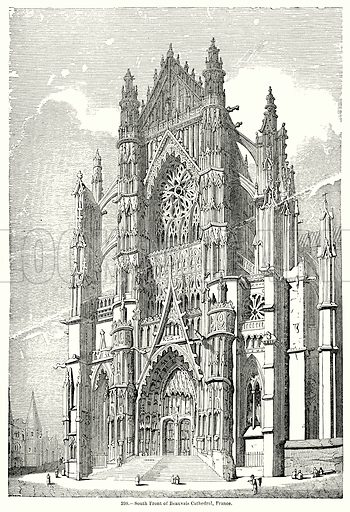 South Front of Beauvais Cathedral, France. Illustration for Knight's Pictorial Gallery of Arts (London Printing and Publishing, c 1860).
