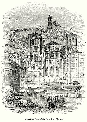 East Front of the Cathedral of Lyons. Illustration for Knight's Pictorial Gallery of Arts (London Printing and Publishing, c 1860).