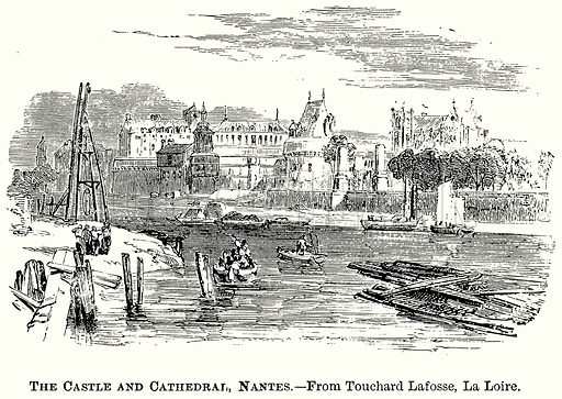The Castle and Cathedral, Nantes. Illustration from The Comprehensive History of England (Gresham Publishing, 1902).