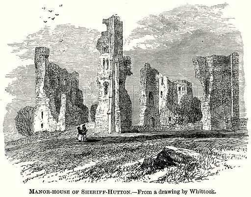 Manor-House of Sheriff-Hutton. Illustration from The Comprehensive History of England (Gresham Publishing, 1902).