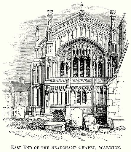 East End of the Beauchamp Chapel, Warwick. Illustration from The Comprehensive History of England (Gresham Publishing, 1902).