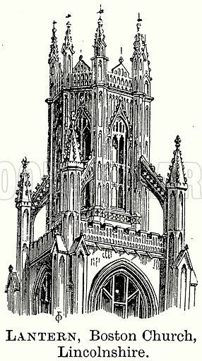 Lantern, Boston Church, Lincolnshire. Illustration from The Comprehensive History of England (Gresham Publishing, 1902).